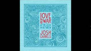 08 - Ulysses - Josh Garrels - Love & War & The Sea In Between