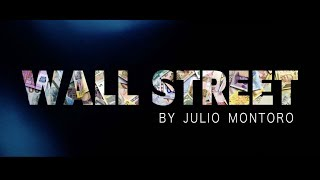 WALL STREET by Julio Montoro