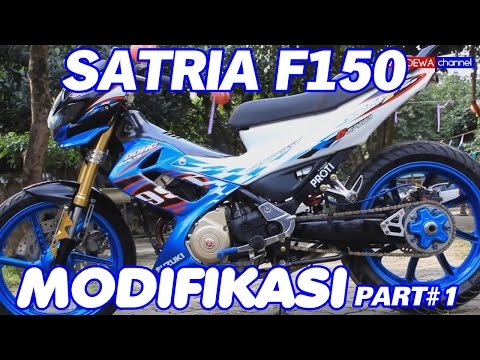 Modifikasi Suzuki Satria F150 #PART1