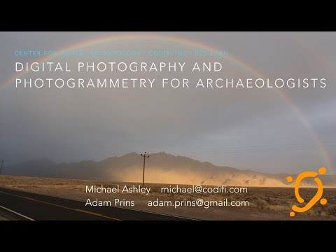 Photography and Photogrammetry for Archaeologists   Webinar, 112916
