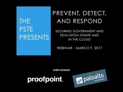Prevent, Detect, and Respond - Securing Government and Education Onsite and in the Cloud