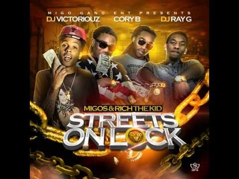 Migos & Rich The Kid - Streets On Lock...