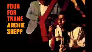 Archie Shepp - Syeeda's Song Flute