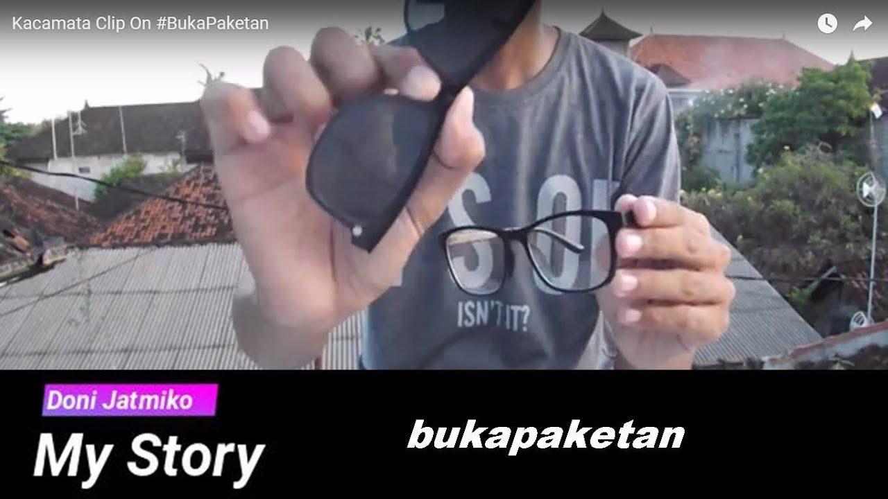 Kacamata Clip On  BukaPaketan - YouTube f7585abf98