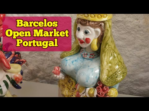 In Search Of Exotic Seeds: Visiting Barcelos , Portugal, The Largest Open Air Market in Europe