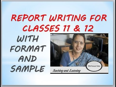 Report Writing In English For Classes 11 & 12 CBSE - Format And Sample