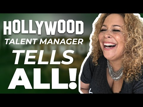 Hollywood Talent Manager tells all. Can we talk honestly?