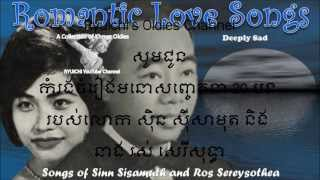 Songs of Sinn Sisamuth and Ros Sereysothea - Deeply Sad