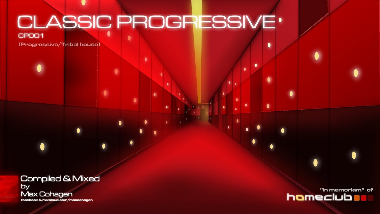 Max cohagen classic progressive house vol i youtube for Progressive house classics