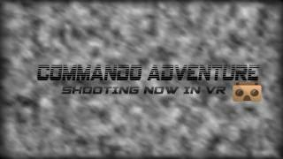 Commando Adventure shooting VR