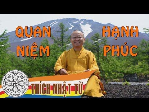 Hạnh phúc 1 (08/2004) Thích Nhật Từ