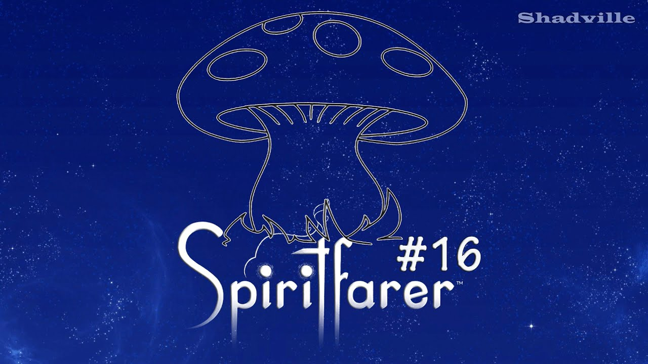 Мухомор уходит в небо ☀ Spiritfarer Прохождение игры #16