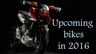 Upcoming bikes for the year 2016