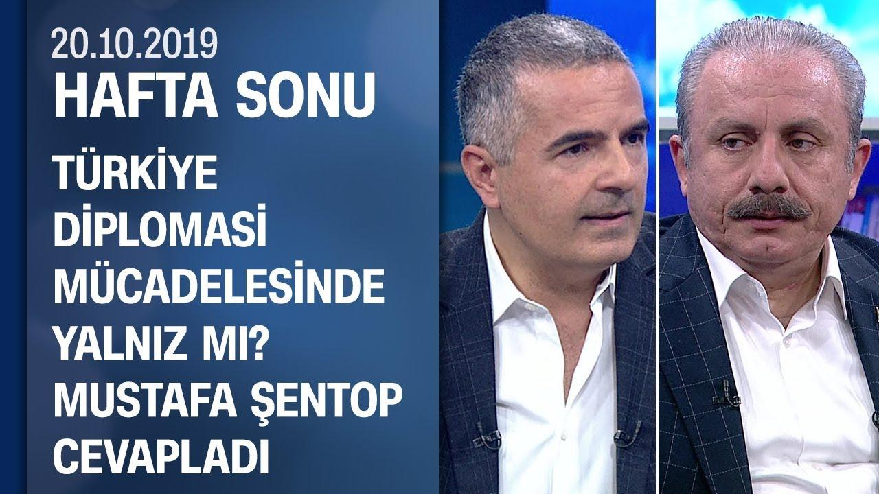 Türkiye masada nasıl kazanır? TBMM Başkanı Mustafa Şentop değerlendirdi - Hafta Sonu 20.10.2019
