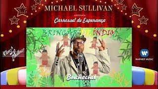 🏹BRINCAR DE ÍNDIO🛶 Michael Sullivan Feat. Buchecha🌎