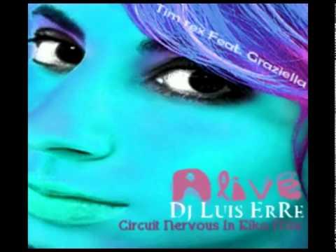 Graziella Tripoli - Tim Rex Ft. graziella - Alive (Luis ErRe Radio Mix).flv