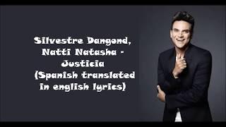 Silvestre Dangond, Natti Natasha - Justicia  English & Spanish S