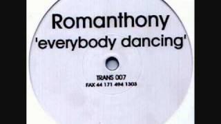 Romanthony - Everybody Dancing