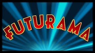 FUTURAMA - Theme Song© (Original)