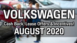 Volkswagen Cash Back, Lease Specials, and Financing Offers for August 2020
