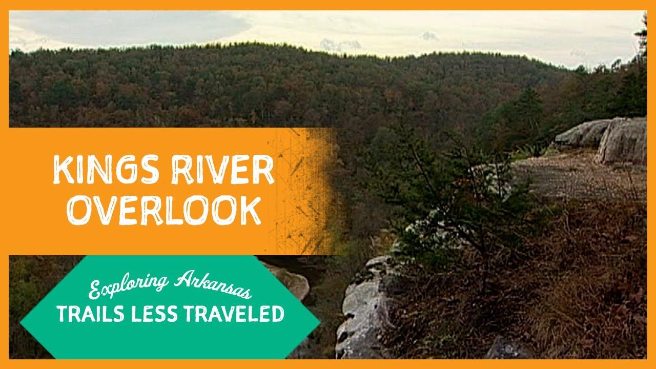 Exploring Arkansas: Trails Less Traveled: Kings River Overlook Trail