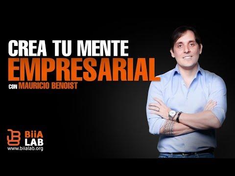 Crea Tu Mente Empresarial - Mauricio Benoist