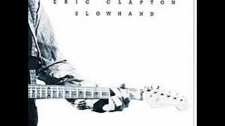 Eric Clapton   Next Time You See Her on Vinyl with Lyrics in Description