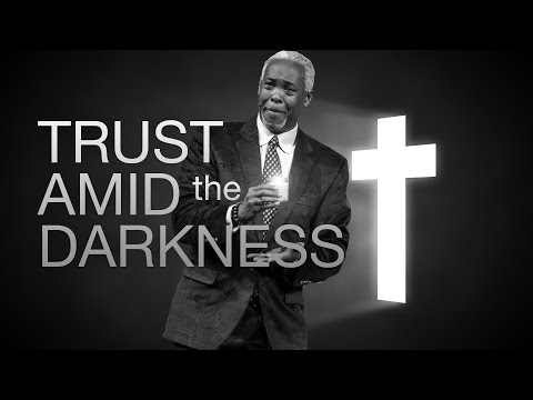 Trust Amid the Darkness | Bishop Dale C. Bronner | Word of Faith Family Worship Cathedral