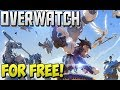 How to Get Overwatch for Free On PC!