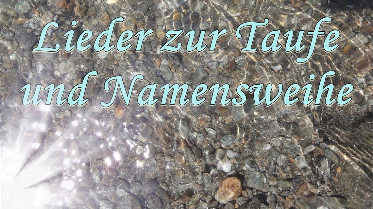 Lieder Zur Taufe Und Namensweihe Zum Mitsingen Schöner Tauflieder Mix Lieder Von Thomas Koppe