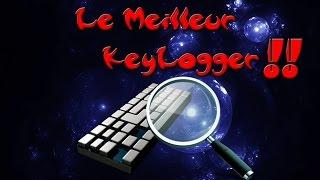 [HD/FR] LE MEILLEUR KEYLOGGER GRATUIT !! COMMENT ENREGISTRER LES FRAPPES D'UN CLAVIER ?