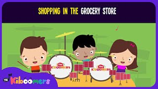 Shopping At the Grocery Store Song for Kids | Fun Food Songs for Children | The Kiboomers
