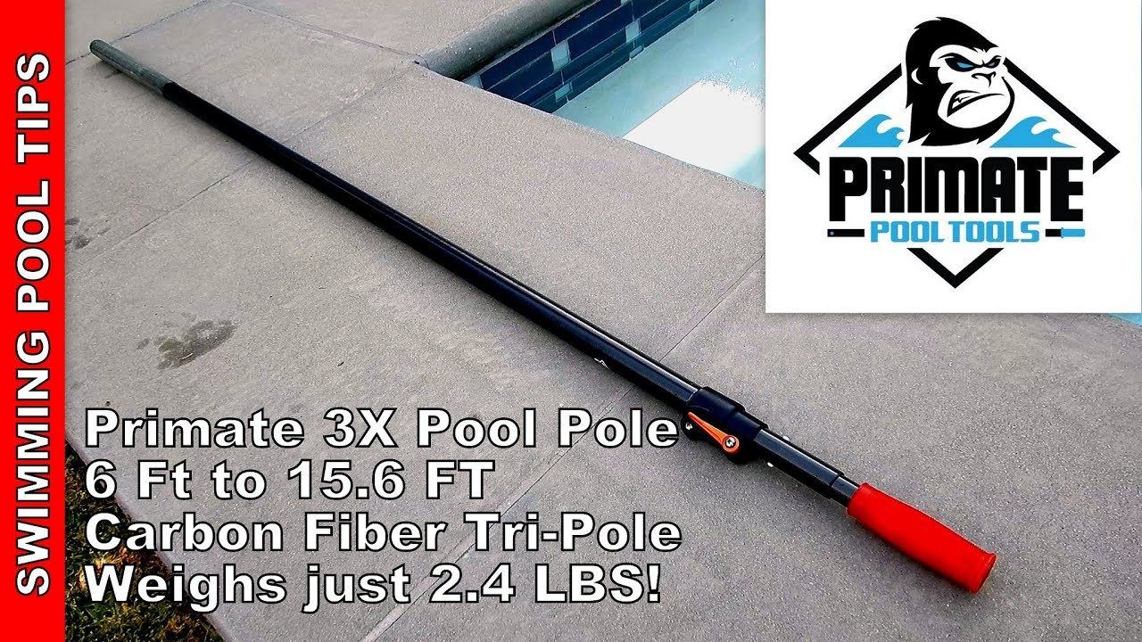 Primate 3X Premium Carbon Fiber Pool Pole: 6 Ft to 15.6 Ft, Weights just  2.4 Lbs!