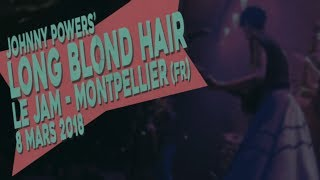 Acoustik Ladyland | Long Blond Hair (Johnny Powers)  | Le JAM - Montpellier