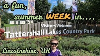 A week in Tattershall Lakes Country Park - Lincolnshire, UK - August 2017