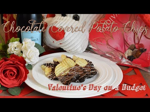 Chocolate Covered Potato Chips | Valentine's Day on a Budget | Easy