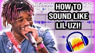 How To Sound Like Lil Uzi! Audacity Tutorial!