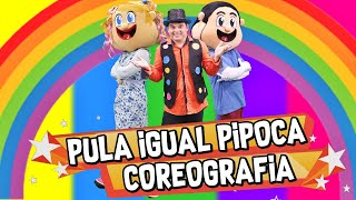 PULA IGUAL PIPOCA🍿 COREOGRAFIA - Turma Kids e Cia