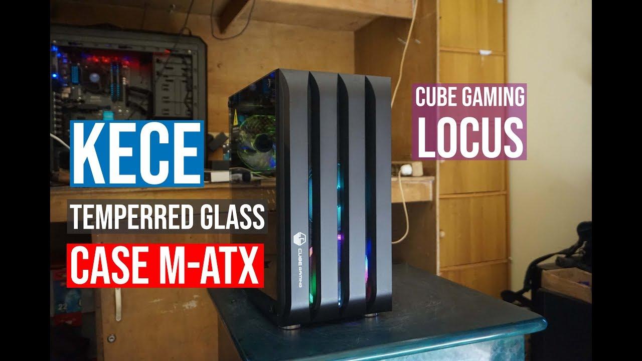 Cube Gaming Locus Review Saingan Varde Dan Vred 2 Nih Buat Casing M Atx Youtube