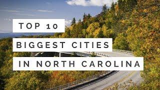 Top Biggest Cities North Carolina