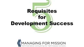 5 Requisites for Development Success