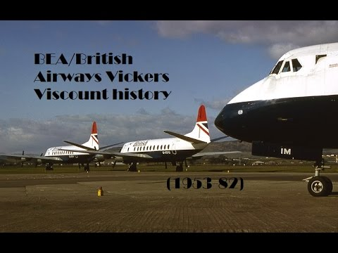Fleet History - BEA/British Airways Vickers Viscount (1953-82)