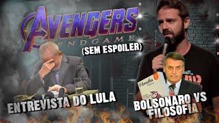 Fábio Rabin - Vingadores (Sem Spoiler) / Entrevista do Lula / Bolsonaro vs Filosofia