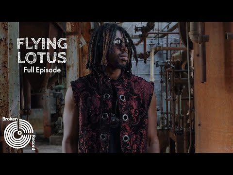 Flying Lotus   Broken Record (Hosted by Rick Rubin)