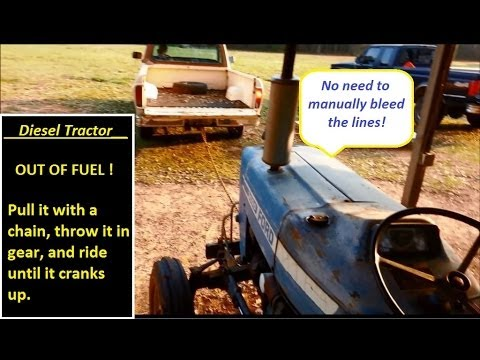 Cranking Diesel Tractor When Out of Fuel     (ran out of gas)