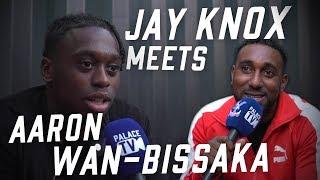 Palace Changing Room Gossip | Jay Knox Meets Aaron Wan-Bissaka