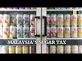 Malaysia has imposed a tax on sugary drinks