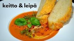 Toiveruoka: Tomaattikeitto ja Juustoleipä