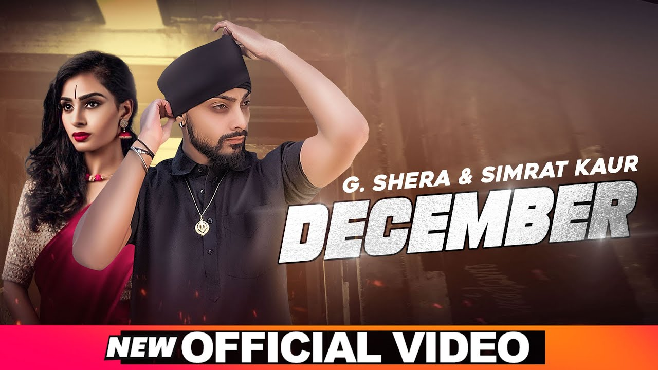 December (Official Video)   G Shera   Simrat Kaur   New Punjabi Song 2020   Speed Records