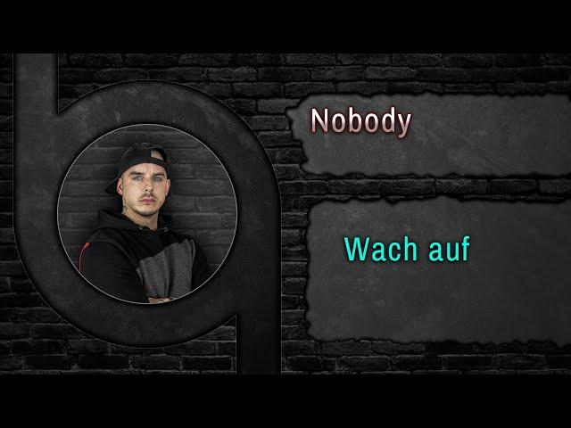 Nobody - Wach auf [HQ Song] www.90Beats.de